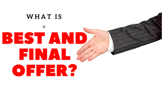 What Is a Best and Final Offer?
